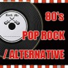 LP- 80's Pop Rock/ Alternative