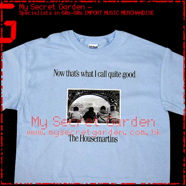 The Housemartins - Now That's What I Call Quite Good T Shirt