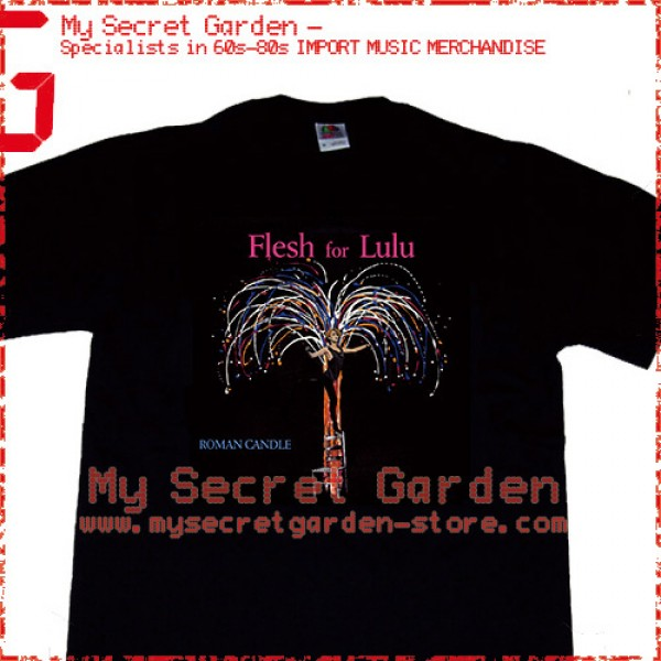 Flesh For Lulu - Roman Candle T Shirt