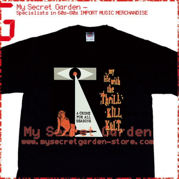 My Life with the Thrill Kill Kult - A Crime For All Seasons T Shirt